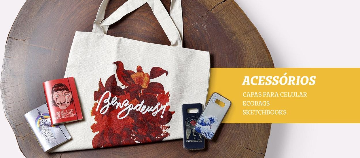Acessórios - Capas para celular, ecobag e sketchbooks