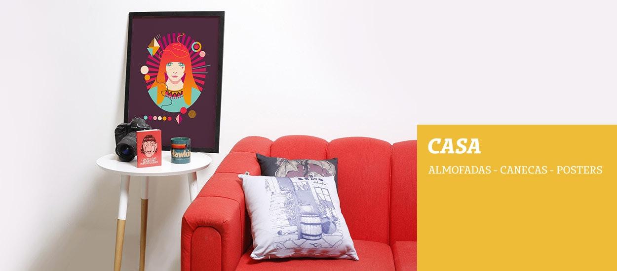 Casa - Almofada, canecas e posters