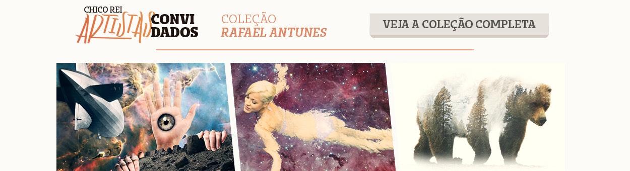 Artistas Convidados - Coleção Rafael Antunes